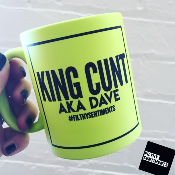 *NEW* KING CUNT MUG 121