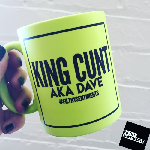 *NEW* KING CUNT MUG 118