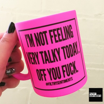 *NEW* NOT FEELING TALKY TODAY MUG