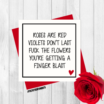 Roses are red finger blast card Per37