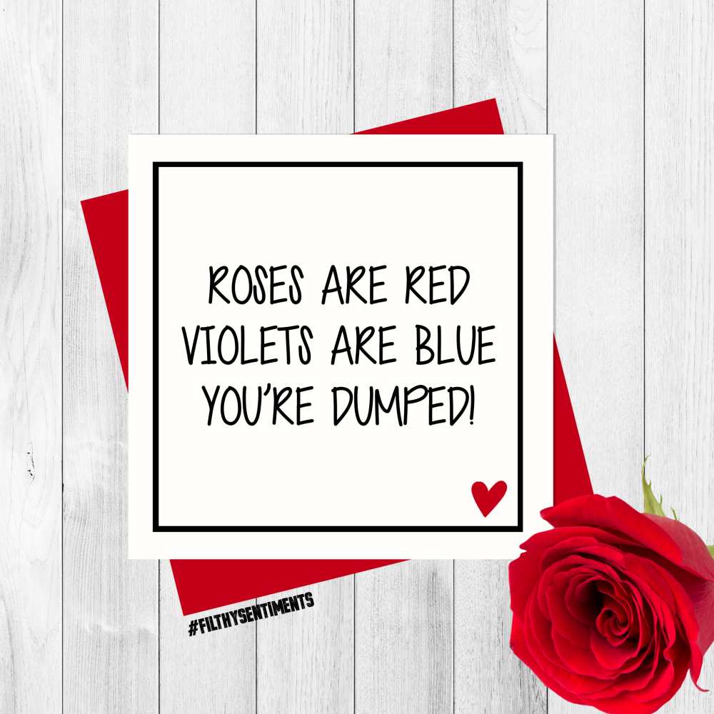 *NEW* ROSES DUMPED CARD