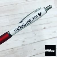 I FUCKING LOVE YOU PEN - B0018