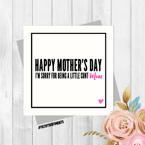Little Cunt Mother's Day card