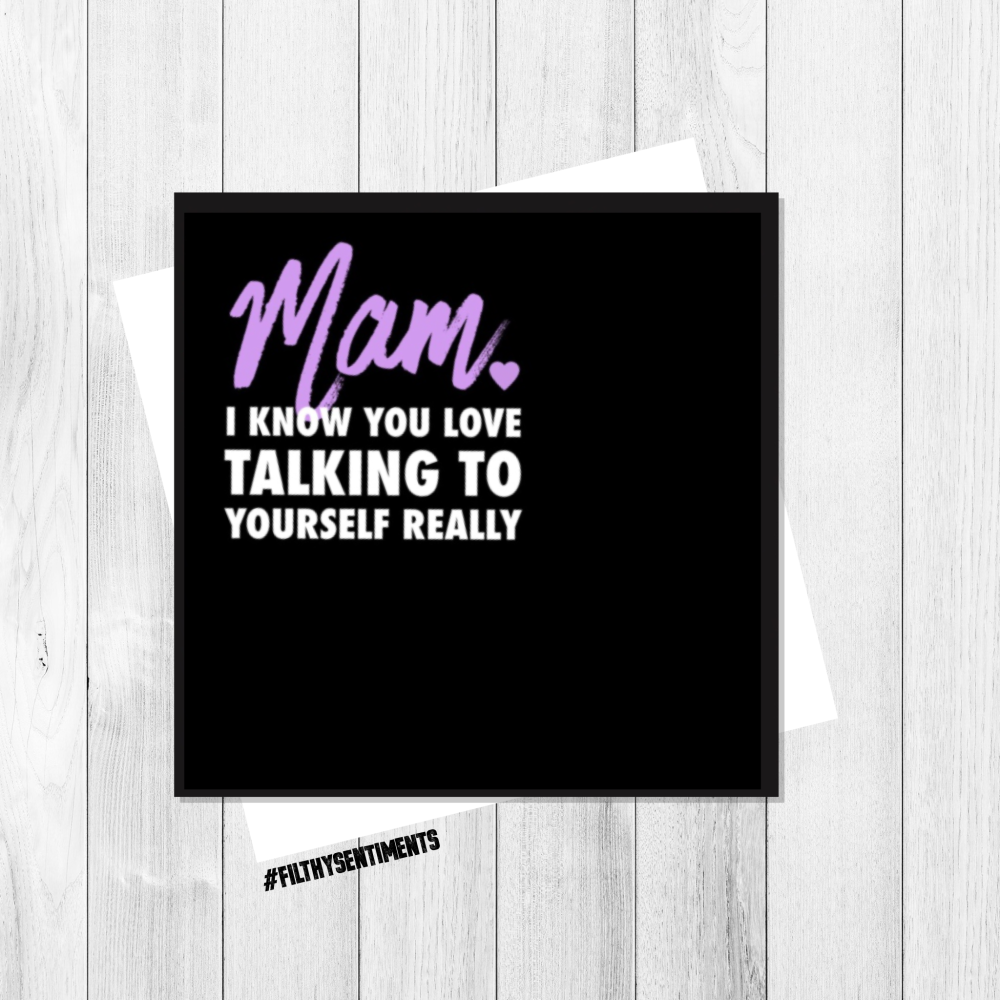 MAM TALKING TO YOURSELF CARD - FS145
