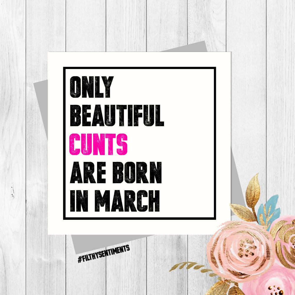 Beautiful Cunt March Card