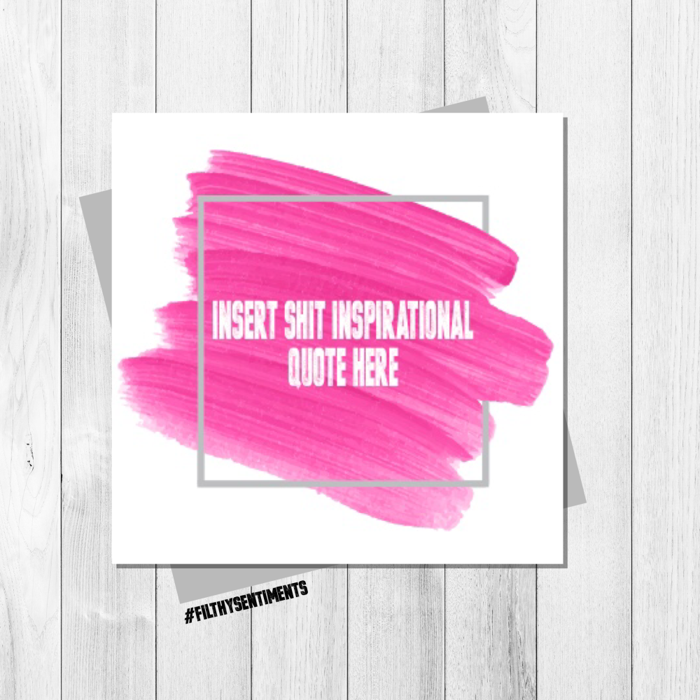 SHIT INSPIRATIONAL QUOTE CARD PINK - FS135 - G0068