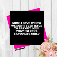 Mum, I'm your fave child card FS166 - G0030
