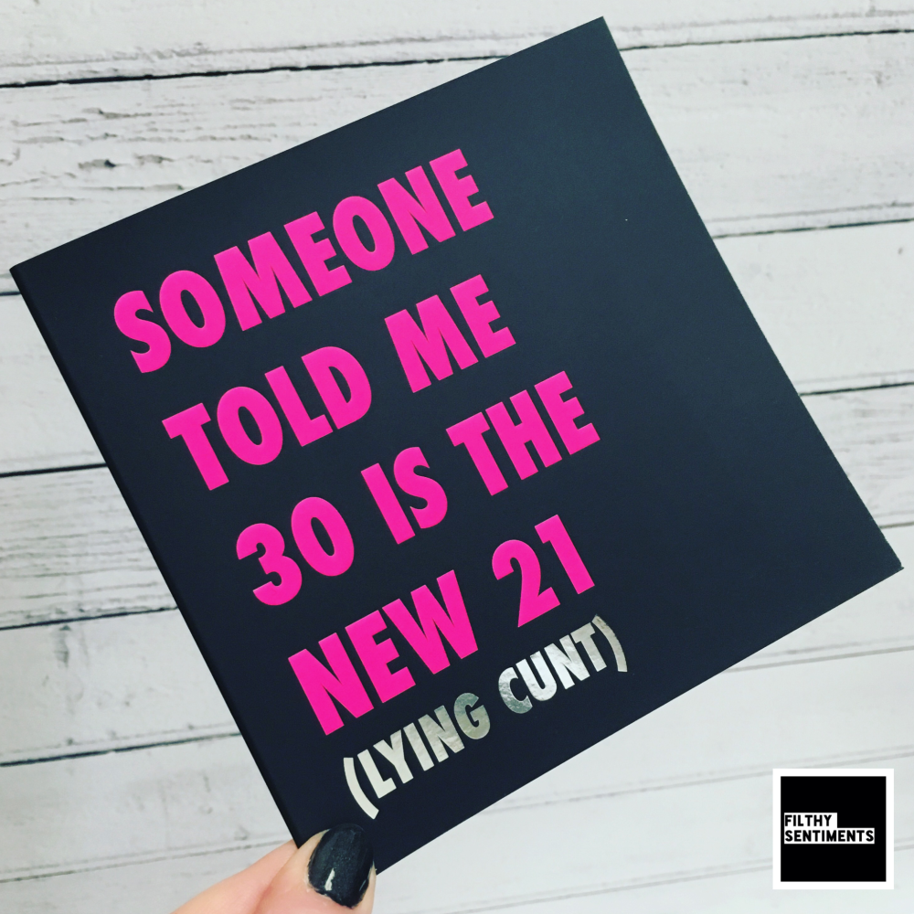 30 IS THE NEW 21 PINK FOIL CARD -