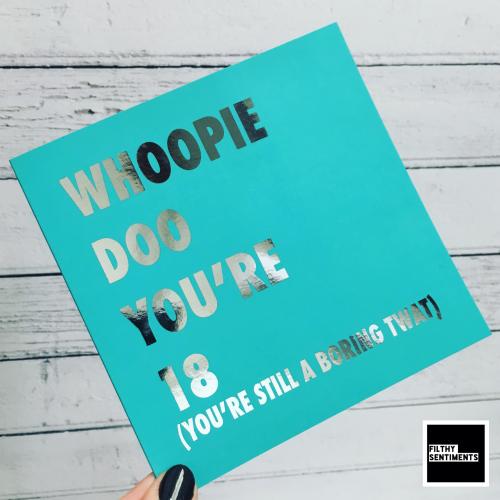 18 WHOOPIE DOO FOIL CARD - FS811