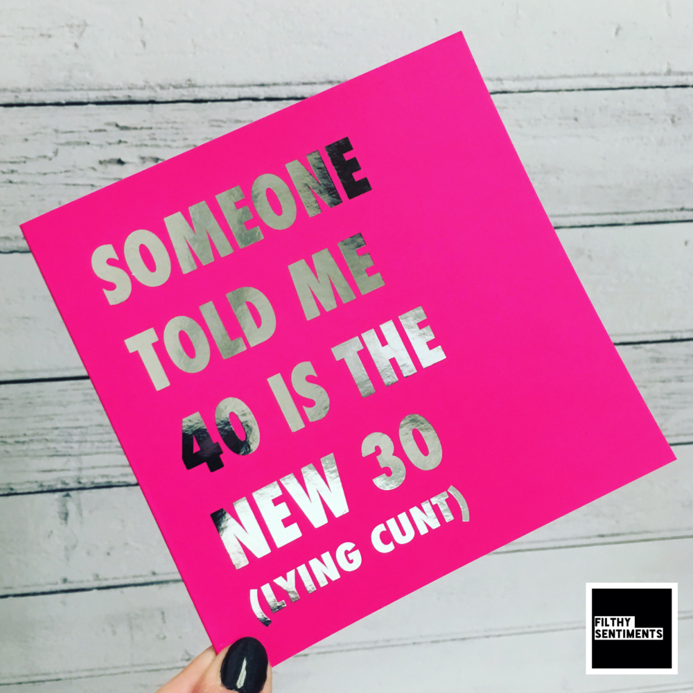 40 IS THE NEW 30 PINK FOIL CARD - FS808