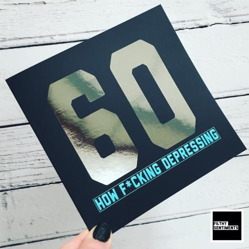 60 DEPRESSING FOIL CARD - FS822