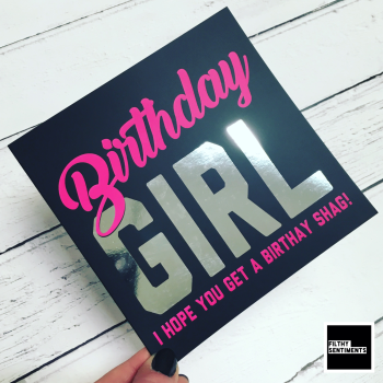 BIRTHDAY GIRL SHAG FOIL CARD - FS828 - R0017
