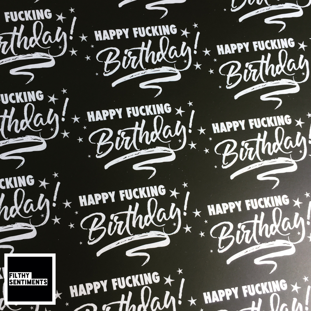 Happy Fucking Birthday Silver & Black Wrapping Paper