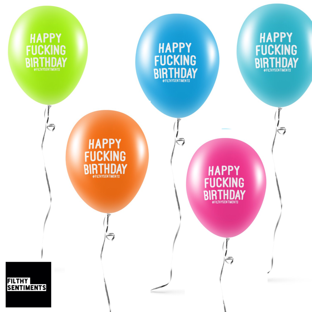 NEW HAPPY FUCKING BIRTHDAY BALLOONS (Pack of 5) -
