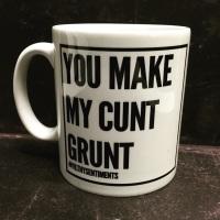 CUNT GRUNT MUG - 150
