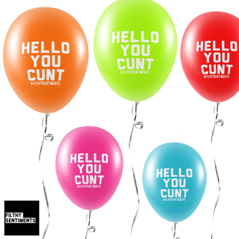 HELLO YOU CUNT BALLOONS (Pack of 5) - E0042