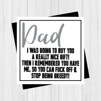 Fathers Day Greedy card - PER78