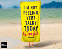 FEELING TALKY TOWEL