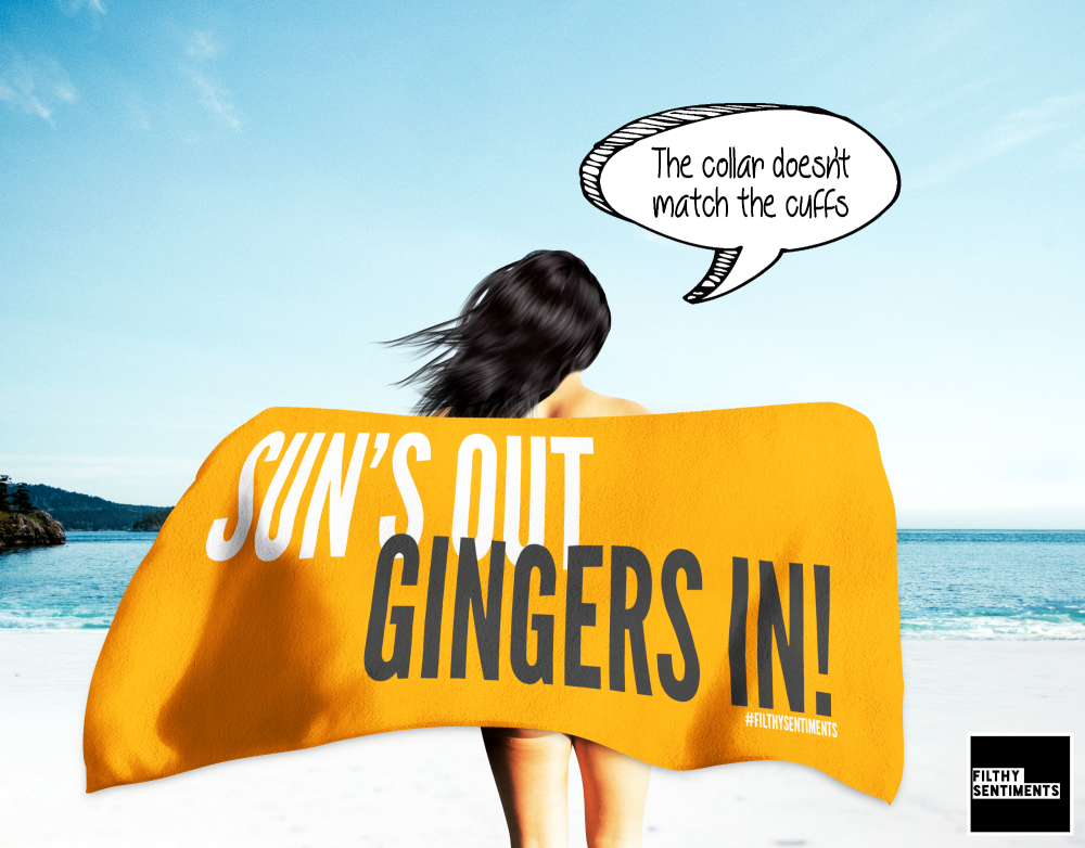SUN'S OUT GINGERS IN TOWEL