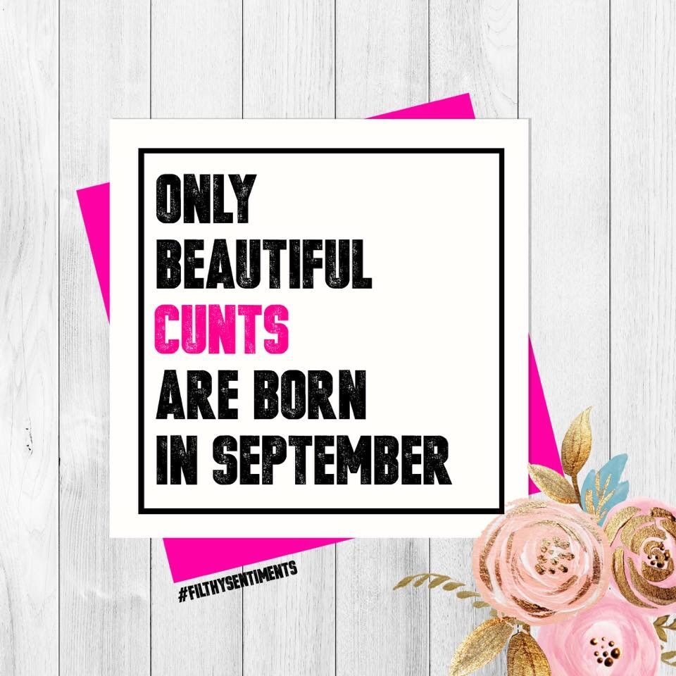Beautiful Cunt September Card - PER74