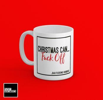 CHRISTMAS CAN FUCK OFF MUG - 172