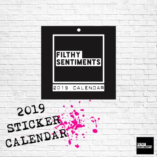 *NEW* Filthy Sentiments sticker calendar 2019 D00017