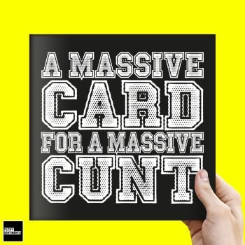 JUMBO XL MASSIVE CUNT CARD - FS329