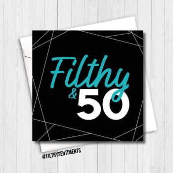 FILTHY 50 CARD - FS340