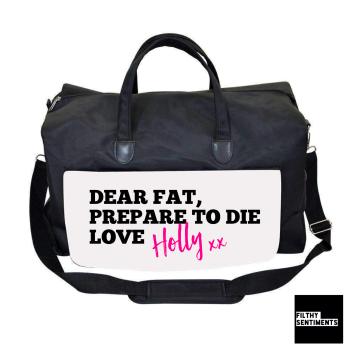 DEAR FAT GYM BAG