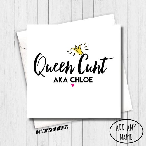PERSONALISED QUEEN CUNT CARD - PER5