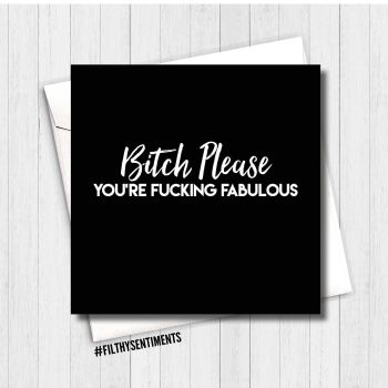 Bitch Please card FS237 - B00080