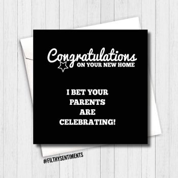 Congratulations on your new home, I bet your parents are celebrating card CNHP209 - G0090
