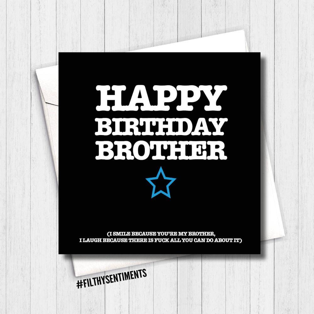 Happy Birthday Brother, I smile card - FS160 - G0038