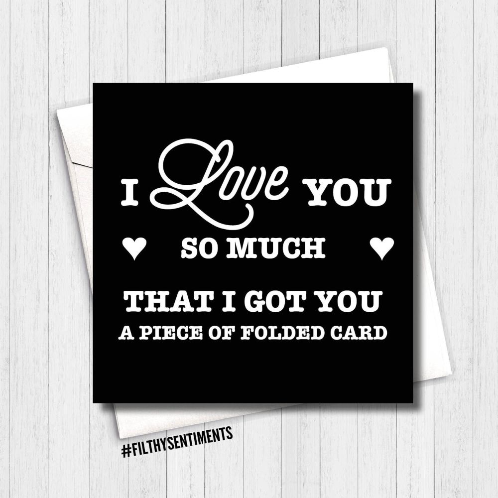 Love you, folded piece of card - FS164 B00078