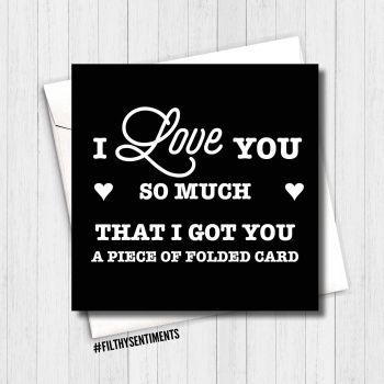 Love you, folded piece of card - FS164 B00078