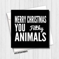 Merry Xmas filthy animals card - XMAS02 - R0043