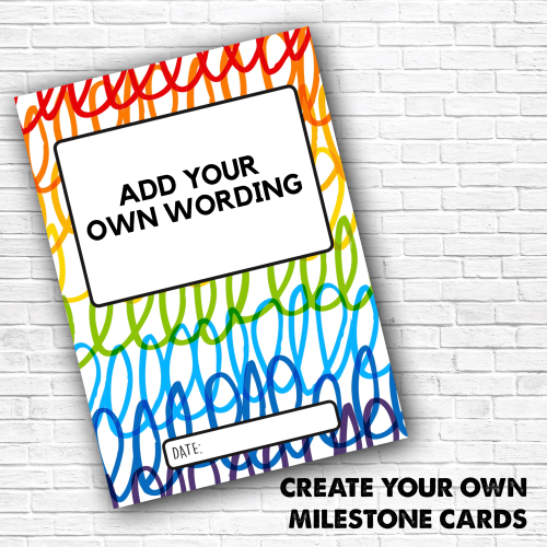 Create Your Own Milestone Cards