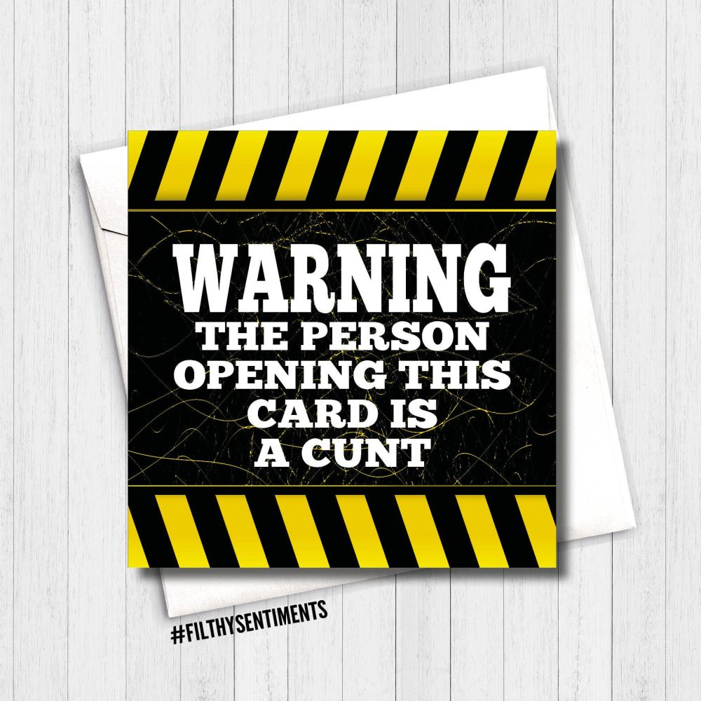 Warning this person is a Cunt card - FS366