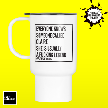 EVERYONE KNOWS SOMEONE CALLED FOR HIM TRAVEL MUG MUG 115