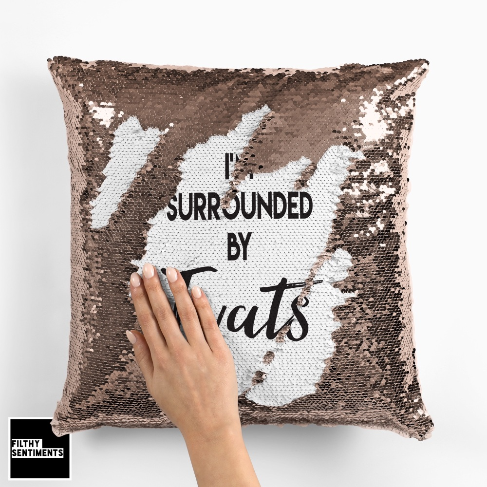 I'M SURROUNDED BY TWATS SEQUIN CUSHION