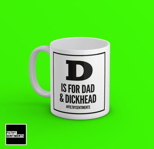 D is for Dad Mug - 190