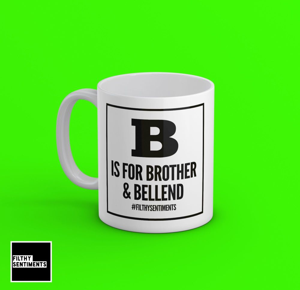 B is for Brother Mug - 191
