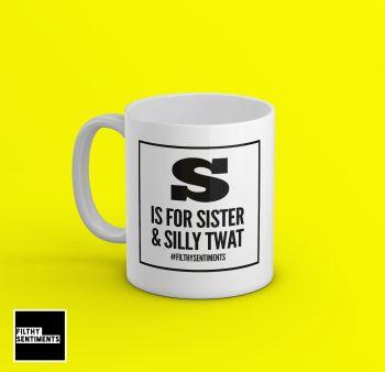 S is for Sister Mug - 192
