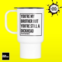BROTHER, DAD & GRANDAD TRAVEL MUG - 131