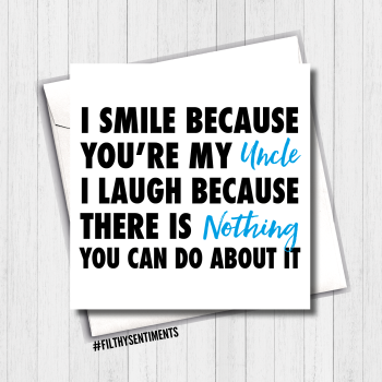I Smile UNCLE Card - FS396