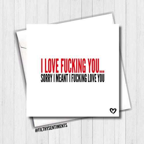 I Love Fucking You Card - FS407