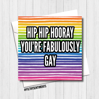 Hip Hip Hooray Fabulously Gay Card - FS419