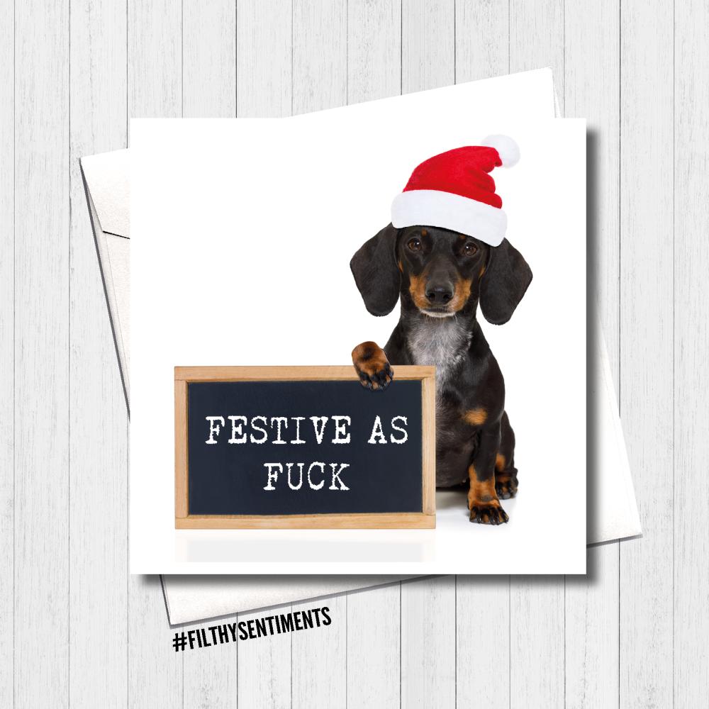 Dog Festive as Fuck - FS428