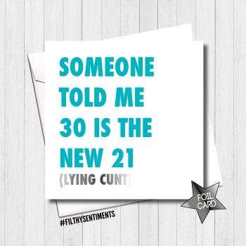 30 IS THE NEW 21 TURQUOISE FOIL CARD - FS434