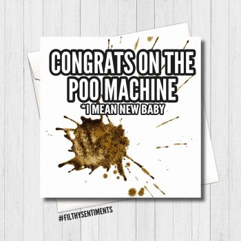 New Baby Poo Machine Card - FS451 / H0029